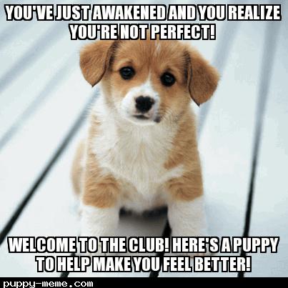 You've just been awakened
